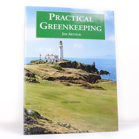 Practical Greenkeeping - Third Edition