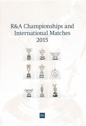 R&A Championships And International Matches 2015