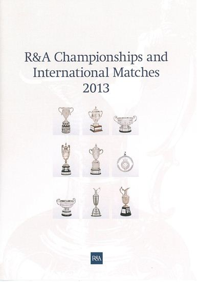 R&A Championships And International Matches 2013