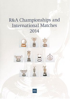 R&A Championships And International Matches 2014